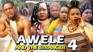 AWELE AND THE STRANGER SEASON 4 - 2019 Nollywood Movie